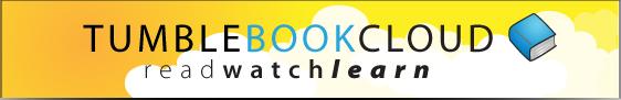TUMBLE BOOK CLOUD - READ WATCH LEARN