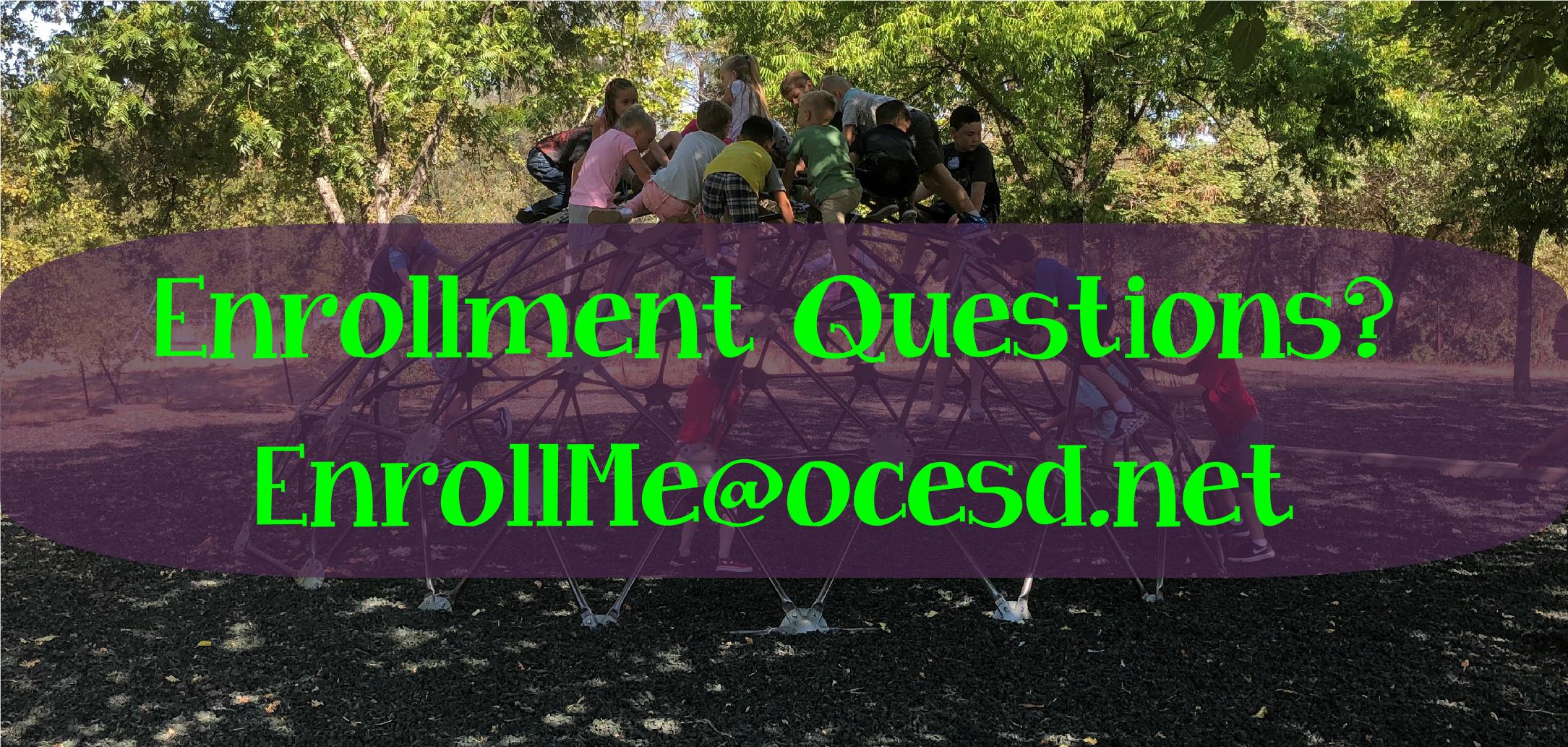 EnrollMe@ocesd.net