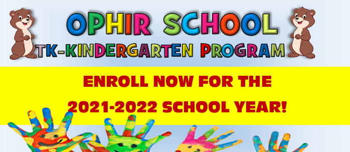 Ophir Kindergarten Registration for 2021-22 school year.