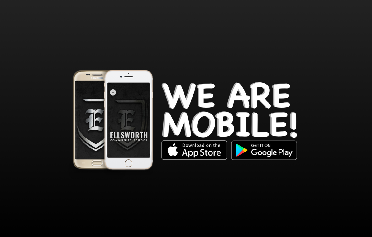 Ellsworth Community School: We are mobile! Download the app on the App Store or Google Play Store