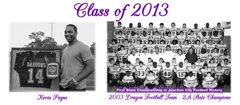Class of 2013 Honorees Kevin Payne and the 2003 Dragon Football Team