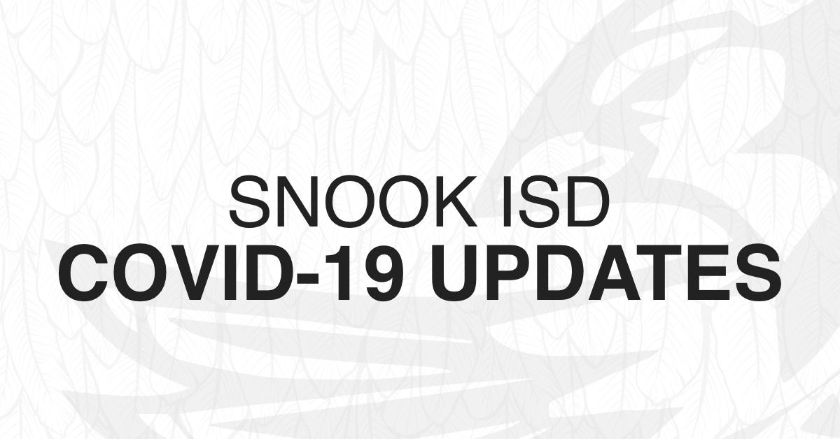 Snook ISD COVID-19 Updates