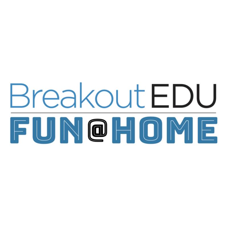 Breakout EDU, Fun @ Home