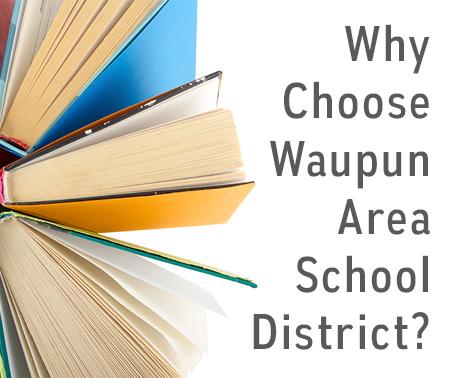 Why choose Waupun Area School District?