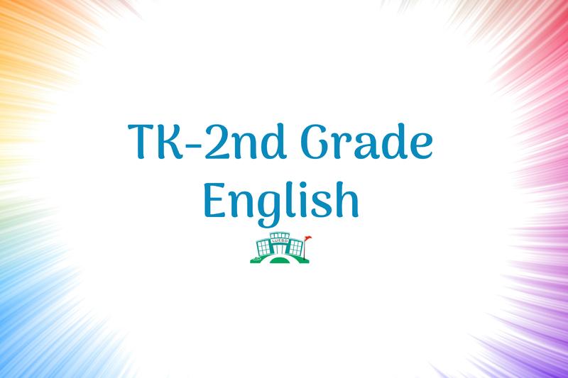 TK-2nd Grade English