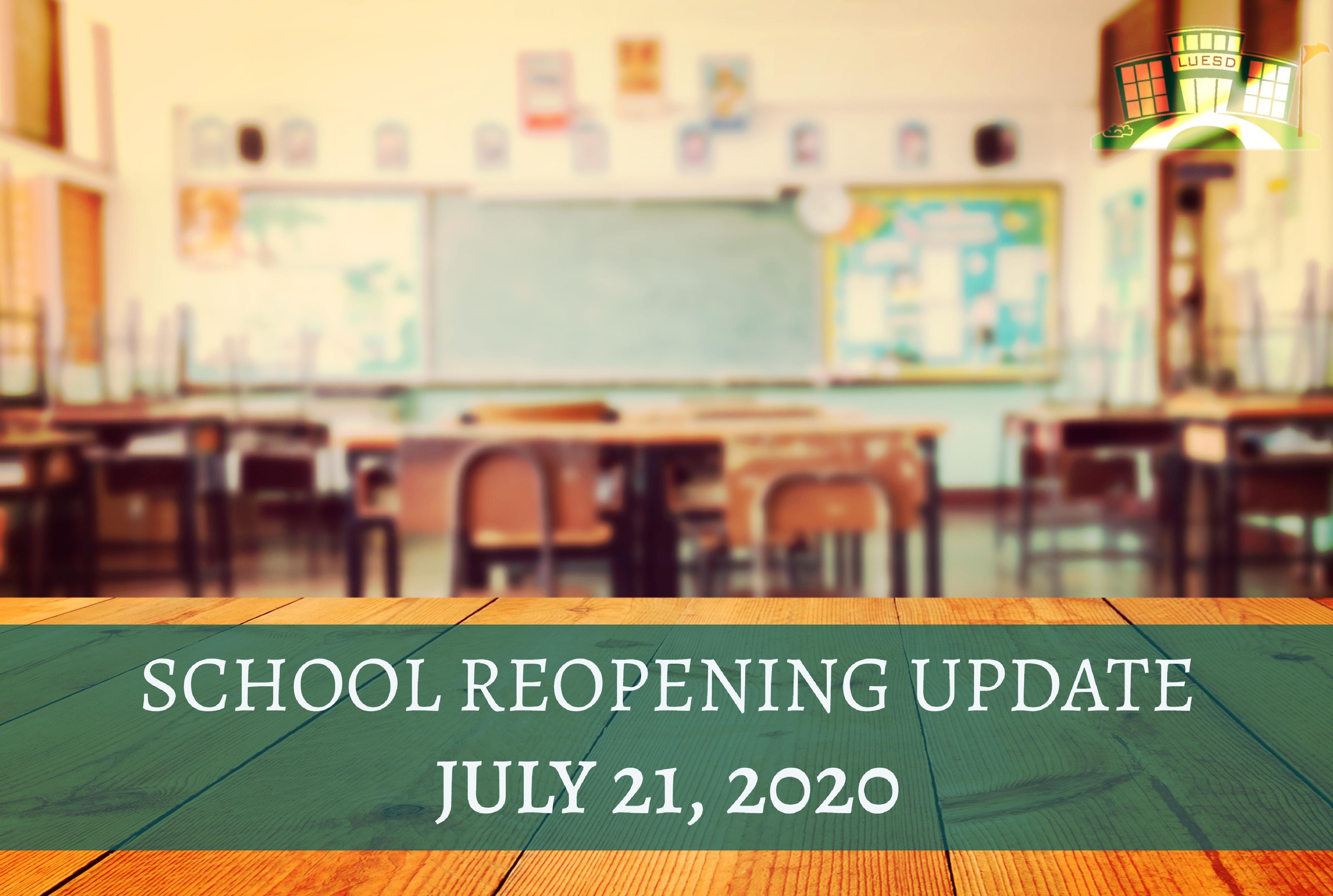 School ReOpening Update July 21, 2020