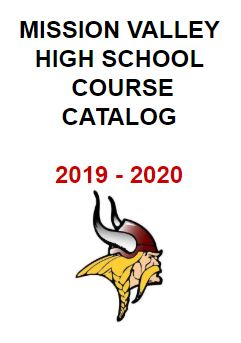 Mission Valley School Course Catalog 2019- 2020, click to open
