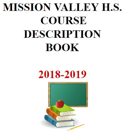 Mission Valley Hs. Course Description Book