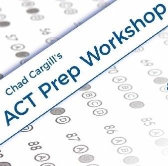 Chad Cargill's ACT Prep Workshop
