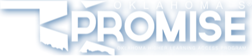 Oklahoma's Promise - Oklahoma Higher Learning Access Program.