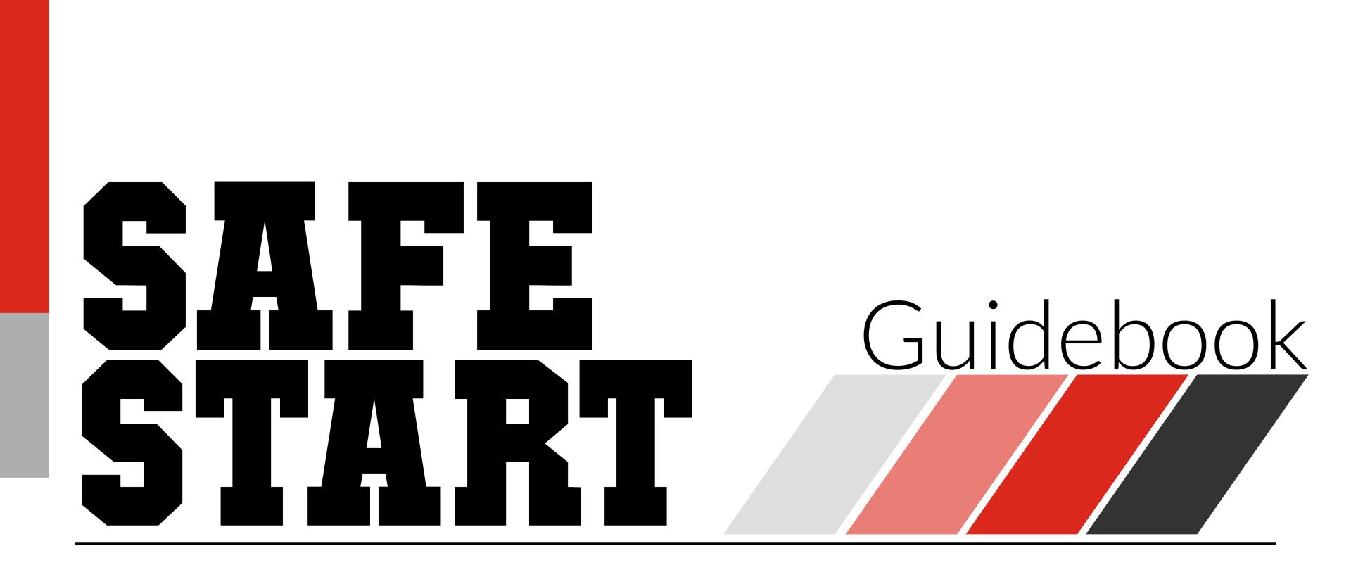Safe Start Guidebook