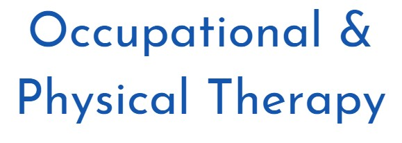Occupational and Physical Therapy