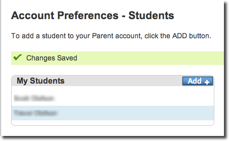 You're back to Account Preferences window inside the Student tab. Only underneath the students table, there's the new addition of the student you just placed the information of.