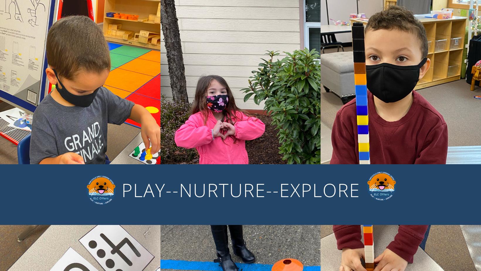 Play - Nurture - Explore