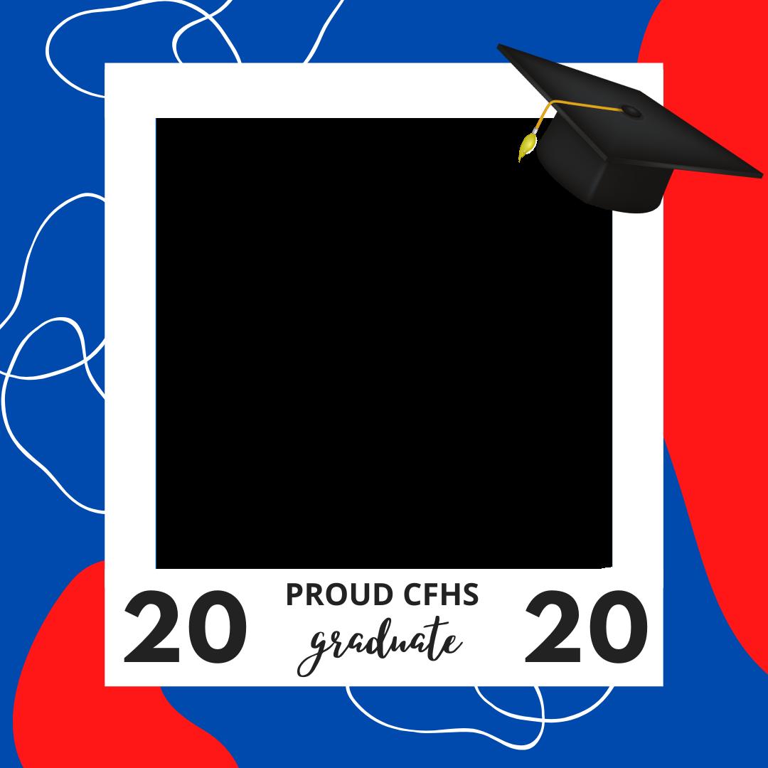 PROUD CFHS GRADUATE 2020