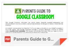 PARENTS GUIDE TO GOOGLE CLASSROOM PDF