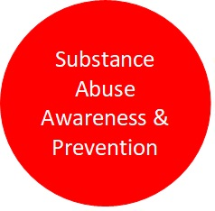 SUBSTANCE ABUSE AWARENESS & PREVENTION