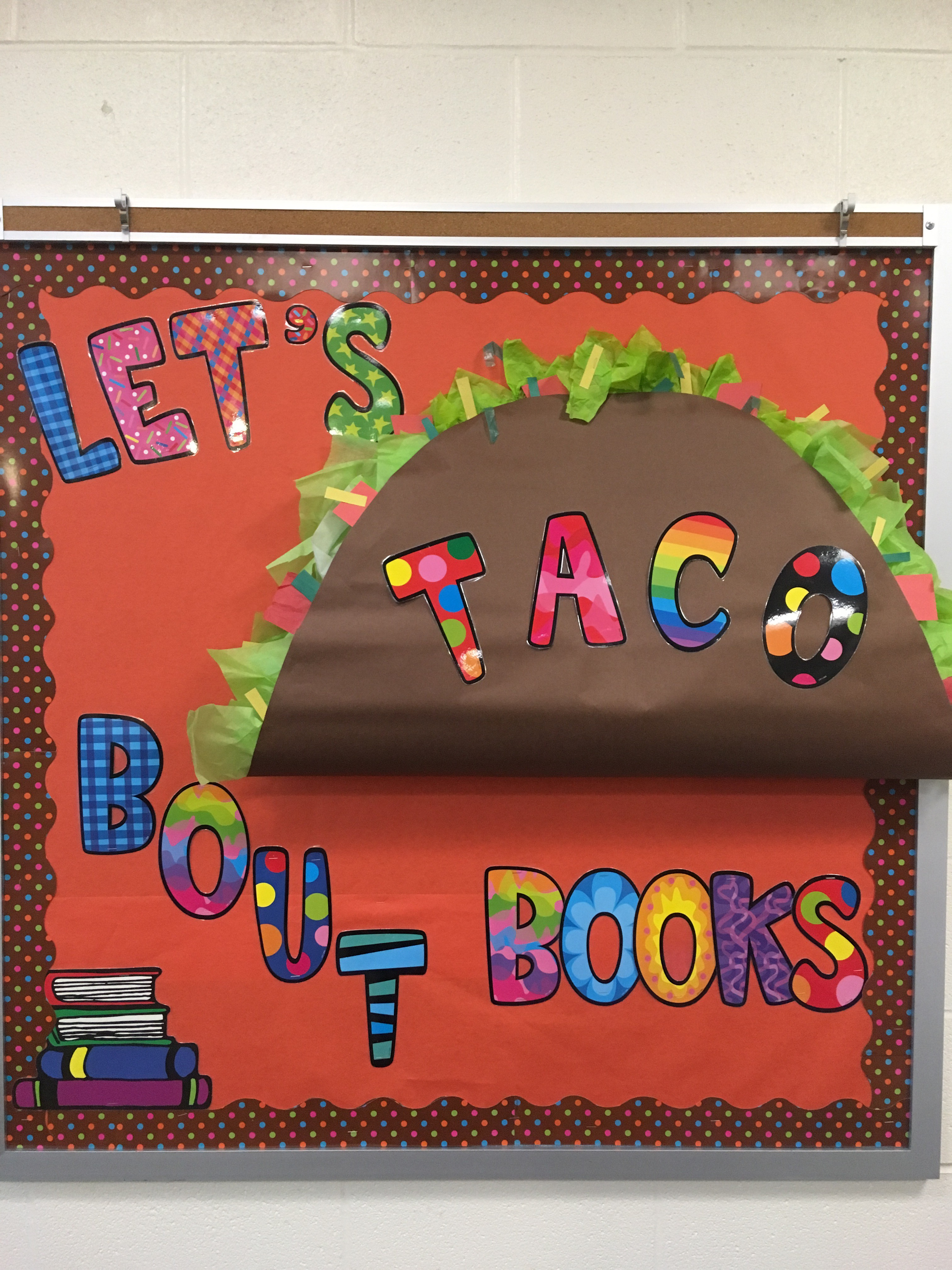 Let's Taco Bout Books Bulletin Board