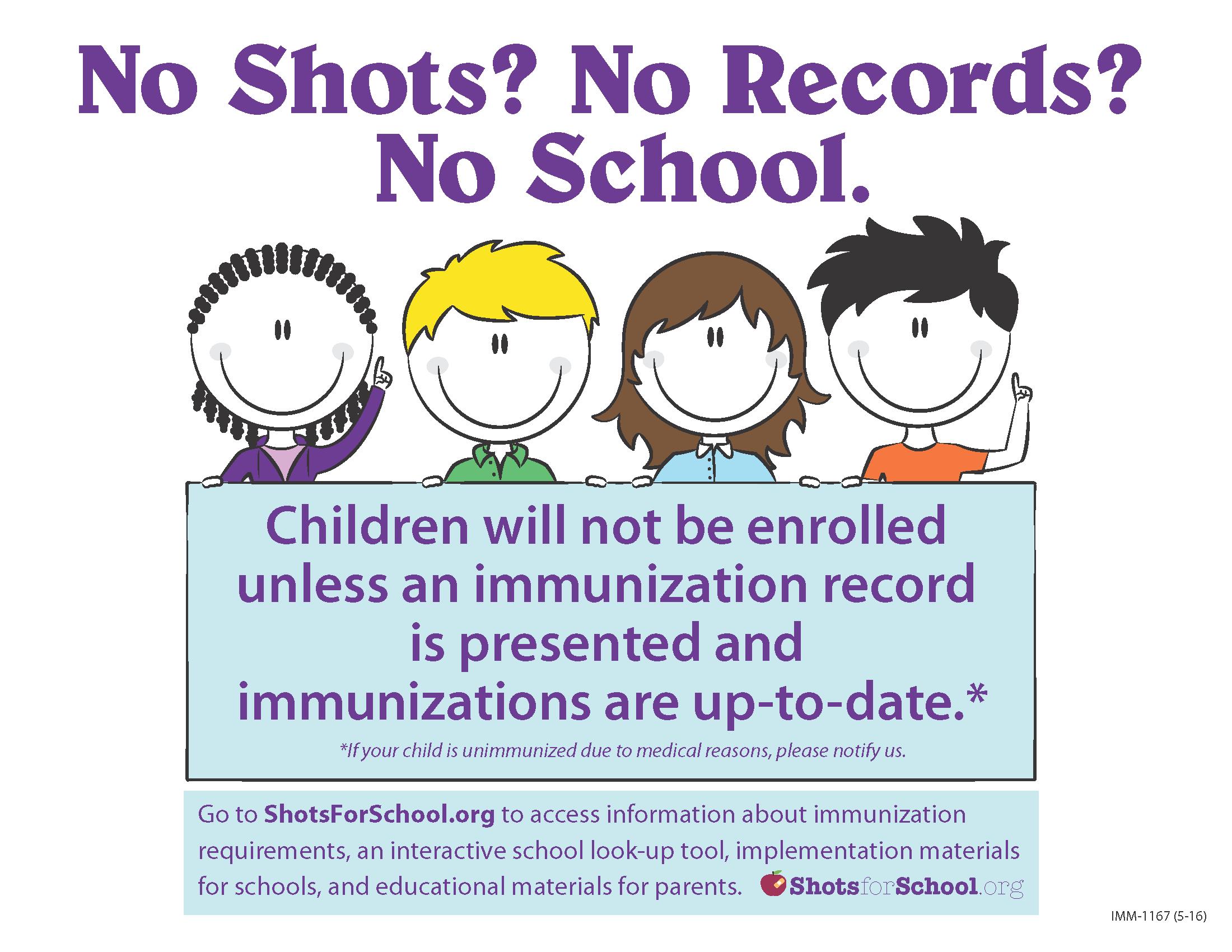 NO SHOTS? NO RECORDS? NO SCHOOL.