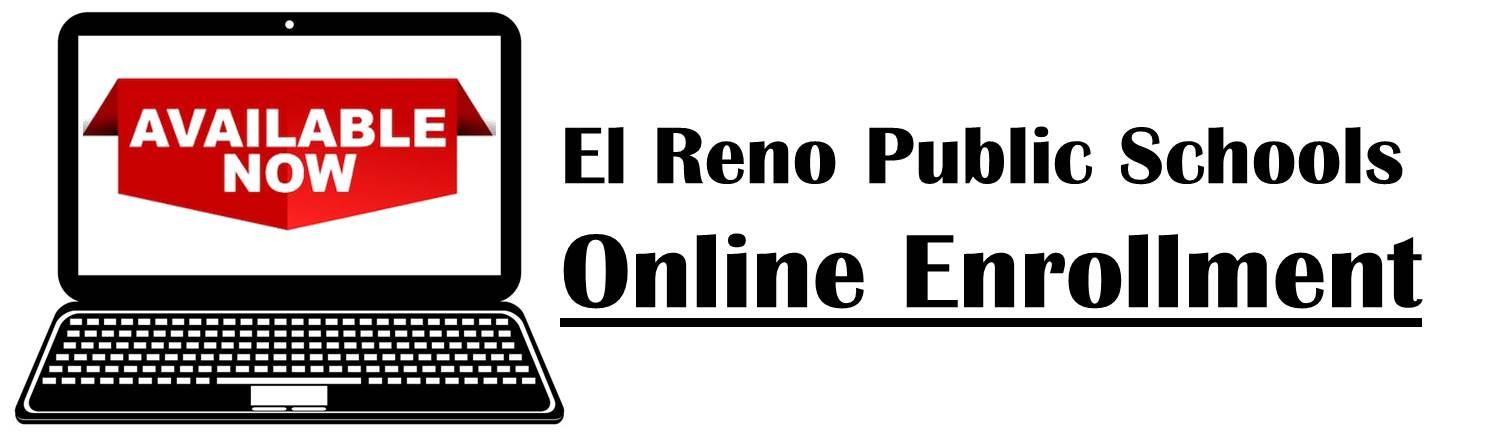 EL RENO PUBLIC SCHOOLS - ONLINE ENROLLMENT