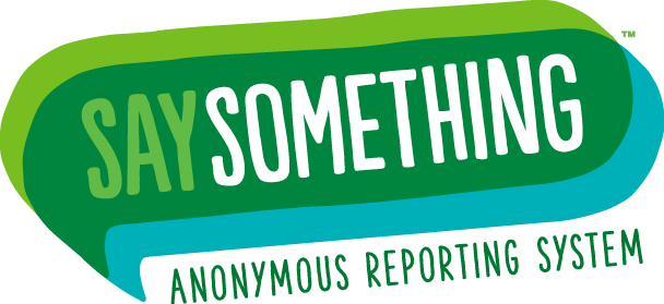 SAY SOMETHING - ANONYMOUS REPORTING SYSTEM