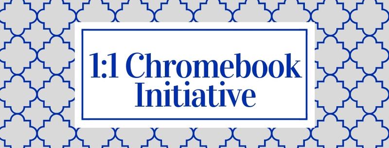 1:1 Chromebook initiative