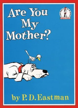 "photo of the book ""are you my mother?"""