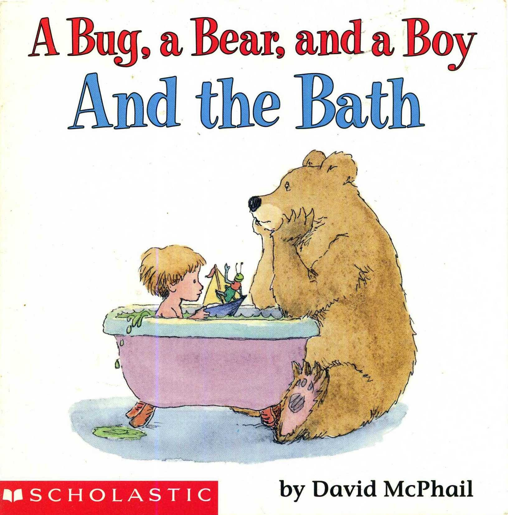 "photo of the book ""a bug, a bear, and a boy and the bath"""