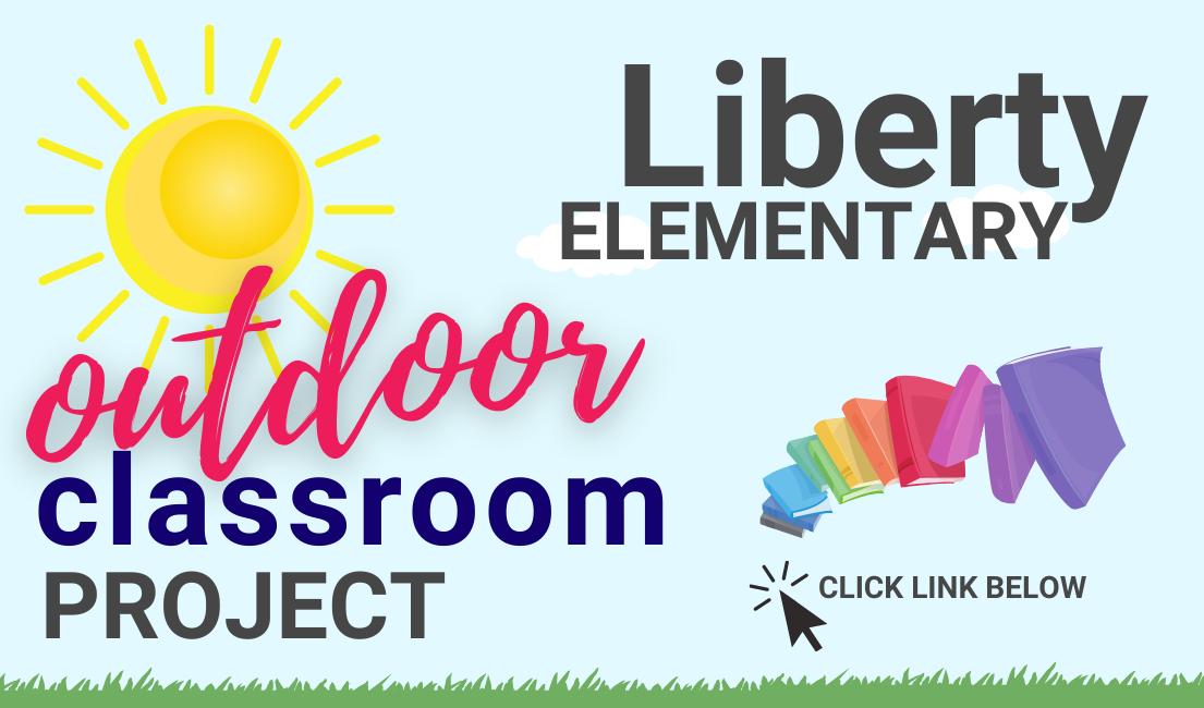 LIBERTY OUTDOOR CLASSROOM