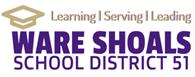 WARE SHOALS SCHOOL DISTRICT 51