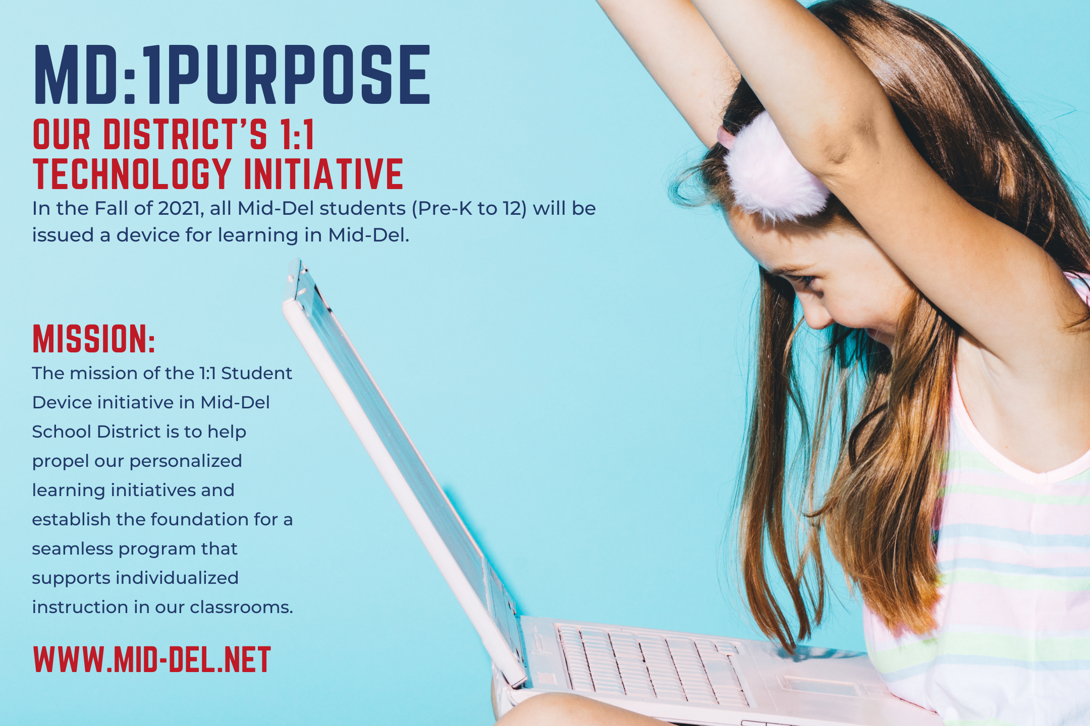 MD:1Purpose the District's 1:1 Technology Initiative