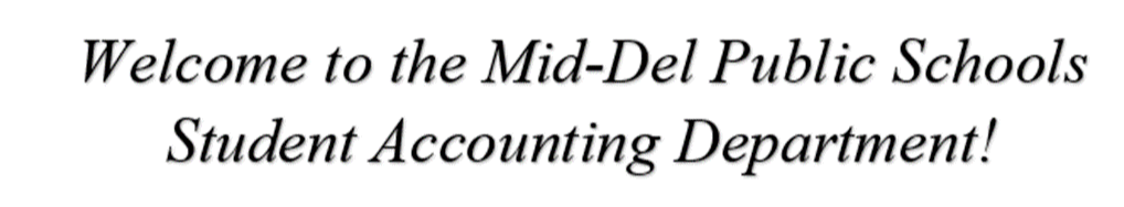 Welcome to the Mid-Del Public Schools Student Accounting Department!