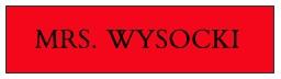 Mrs. Wysocki