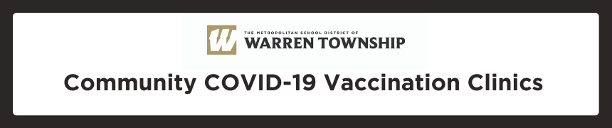 MSD Warren Township logo with text that reads Community COVID-19 Vaccination Clinics