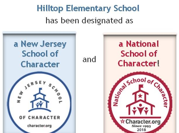 Hilltop Elementary School has been designated as a NJ School of Character and a National School of Character