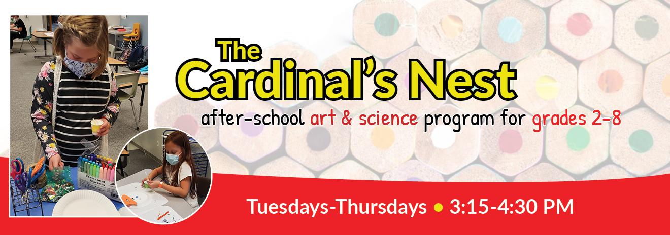 The Cardinal's Nest after-school art & science program for grades 2-8
