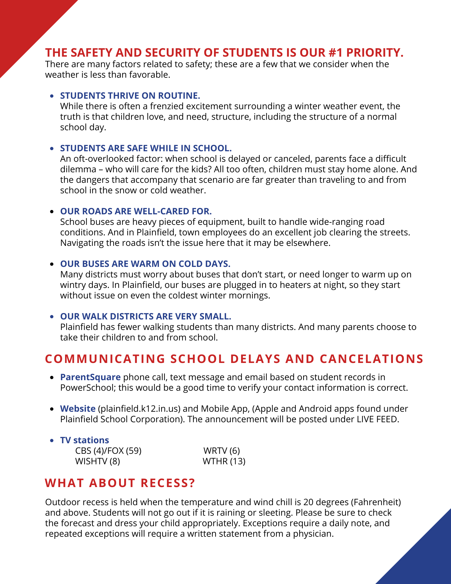 Additional information about snow days, two-hour delays, early dismissals and recess