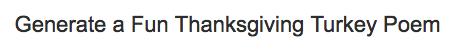 Generate a Fund Thanksgiving Turkey Poem