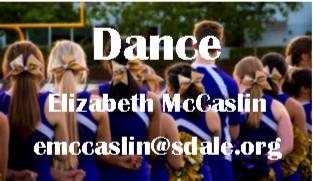 Dance - Elizabeth McCaslin - emccaslin@sdale.org