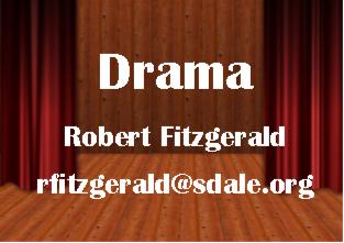 Drama - Robert Fitzgerald - rfitzgerald@sdale.org