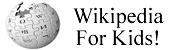 Wikipedia For Kids!