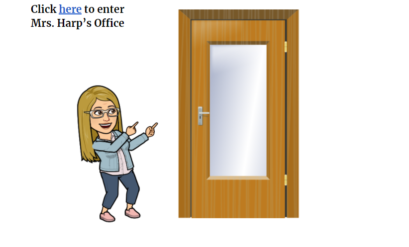 Click Here to enter Mrs. Harp's Office