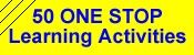 50 ONE STOP Learning Activities