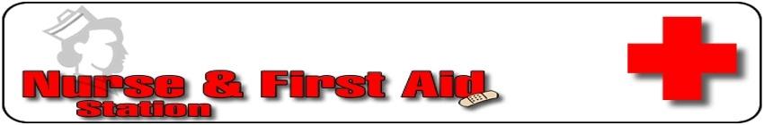 Nurse & First Aid Station