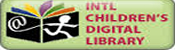 INTL CHILDREN'S DIGITAL LIBRARY
