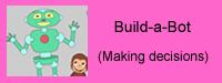 Build - a - Bot