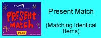 Present Match