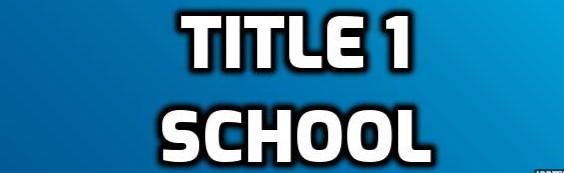 TITLE 1 SCHOOL