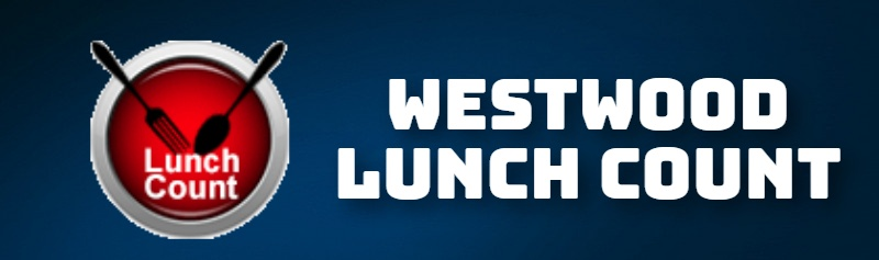 WESTWOOD LUNCH COUNT