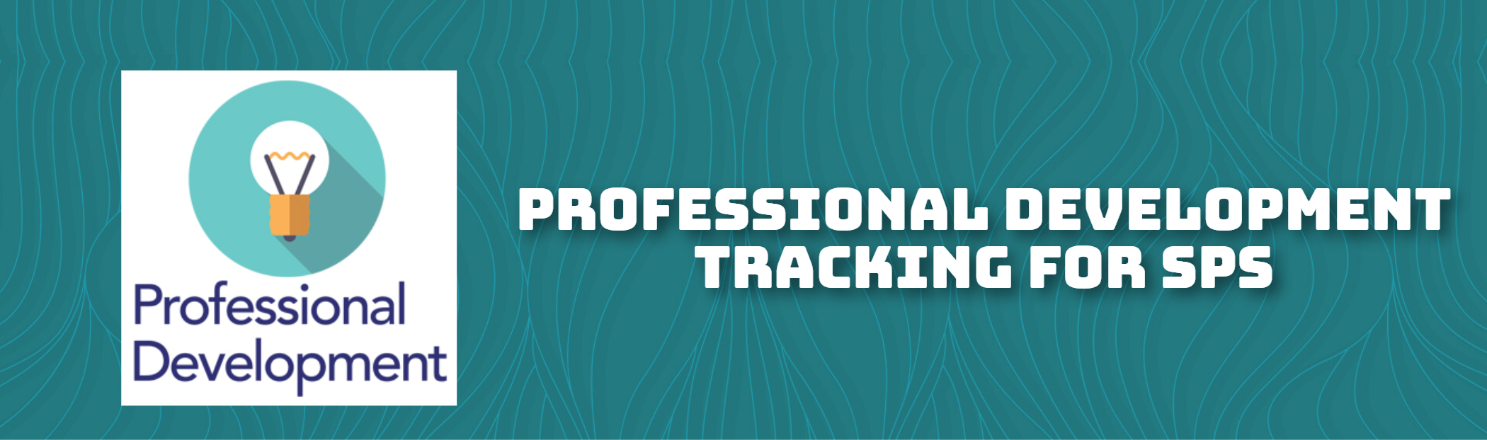 Professional Development Tracking For SPS